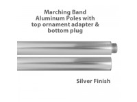 Aluminum Marching Band Poles - Ornament Adapter & Bottom Plug, Silver