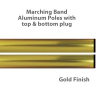 Aluminum Marching Band Poles - Top & Bottom Plug, Gold