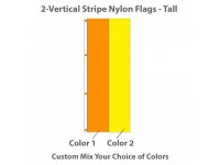 2-Vertical Stripe Nylon Tall Flags - 8ft x 3ft