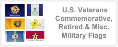 American Veterans Commemorative, Retired & Misc. Military Flags