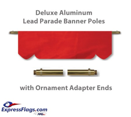 Deluxe Aluminum Lead Parade Banner Poles with Ornament Adapter EndsDLX-A